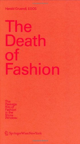 the-death-of-fashion-the-passage-rite-of-fashion-in-the-show-window