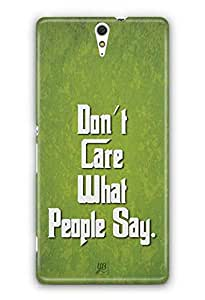 YuBingo Don't Care What People Say Designer Mobile Case Back Cover for Sony Xperia C5 Ultra
