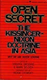 Open secret;: The Kissinger-Nixon doctrine in Asia (Perennial library, P253) (0060802537) by Virginia Brodine