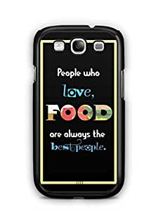 YuBingo Food Lovers are Best People Mobile Case Back Cover for Samsung Galaxy S3