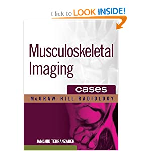 Musculoskeletal Imaging Cases (McGraw-Hill Radiology)