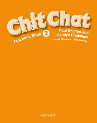 Chit Chat 2: Teacher's Book: Teacher's Book Level 2