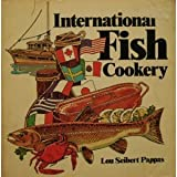 Fish Cookery International (0892861487) by Pappas, Lou Seibert