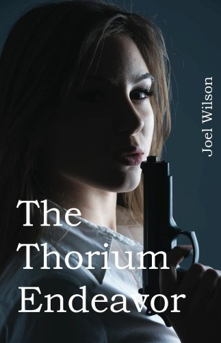 Book: The Thorium Endeavor by Joel Wilson