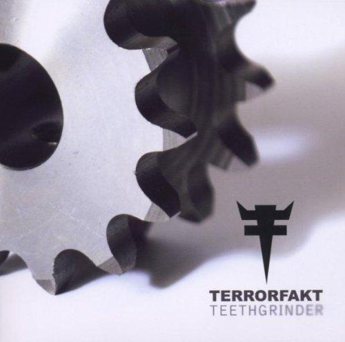 Terrorfakt - Teethgrinder - Zortam Music