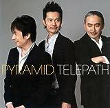 Telepath by Pyramid (2006-06-21)