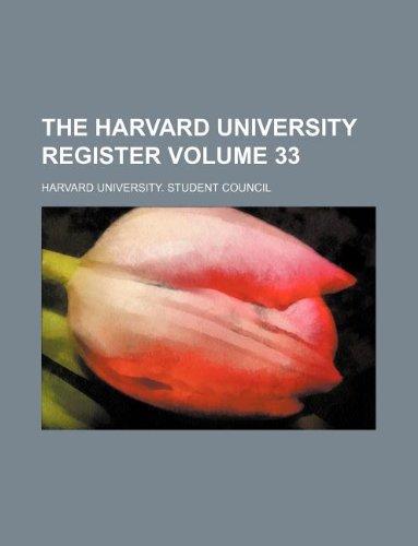 The Harvard University register Volume 33