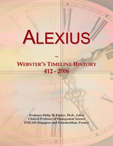 Alexius: Webster's Timeline History, 412 - 2006