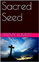 Sacred Seed (English Edition)