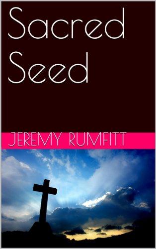 Sacred Seed by Jeremy Rumfitt ebook
