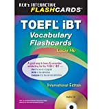TOEFL Ibt Vocabulary Flashcard Book W/ Audio CD (English as a Second Language) (Mixed media product) - Common