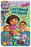 Let's Read with Dora! (Ready-to-Read: Dora the Explorer)