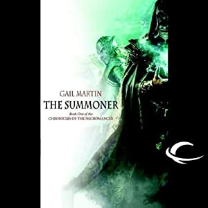 The Summoner: Chronicles of the Necromancer, Book 1 | [Gail Z. Martin]