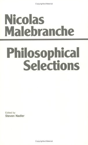 Nicolas Malebranche, Philosophical Selections, ed. Steven Nadler