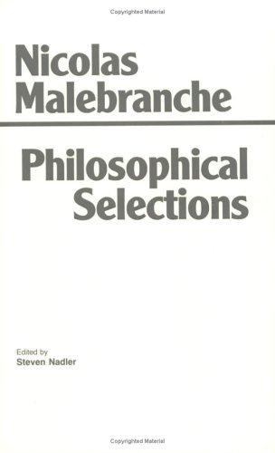 Nicolas Malebranche, Philosophical Selections, ed. Steven Nadler