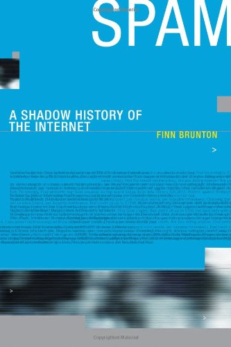 Spam: A Shadow History Of The Internet (Infrastructures) front-668619