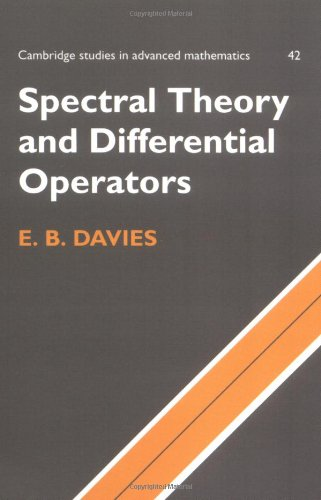 Spectral Theory And Differential Operators (Cambridge Studies In Advanced Mathematics)