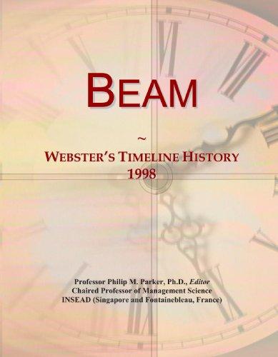 Beam: Webster'S Timeline History, 1998