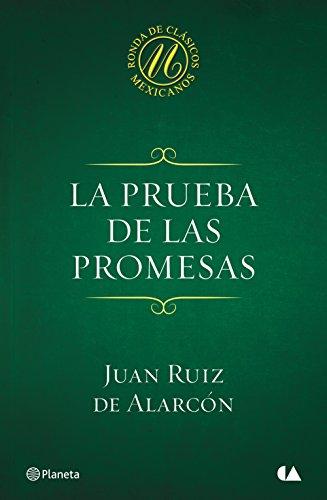 Juan Ruiz de Alarcón - La prueba de las promesas (Spanish Edition)