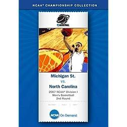 2007 NCAA(r) Division I Men's Basketball 2nd Round - Michigan St. vs. North Carolina