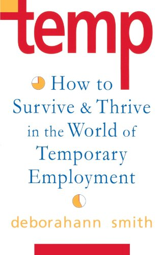 Temp How To Survive  Thrive in the World of Temporary Employment087773996X : image