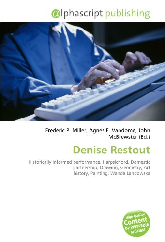 Denise Restout: Historically informed performance, Harpsichord, Domestic partnership, Drawing, Geometry, Art history, Painting, Wanda Landowska