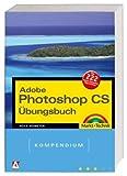 echange, troc Heico Neumeyer - Adobe Photoshop CS Übungsbuch. Kompendium
