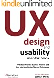 UX Design and Usability Mentor Book : With Best Practice Business Analysis and User Interface Design Tips and Techniques (English Edition)