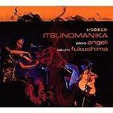 echange, troc Paolo Angeli & Takumi Fukushima - Itsunomanika