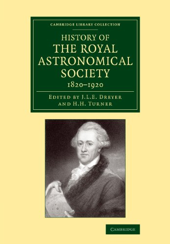 History Of The Royal Astronomical Society, 1820-1920 (Cambridge Library Collection - Astronomy)