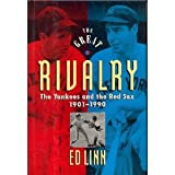 img - for GREAT RIVALRY The Yankees and the Red Sox book / textbook / text book