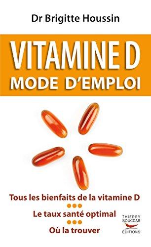 Vitamine D mode d'emploi gratuit