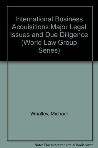 international-business-acquisitionsmajor-legal-issues-and-due-diligence-world-law-group-series