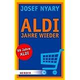 """ALDI Jahre wieder (HERDER spektrum)von """"Josef Nyary"""""""