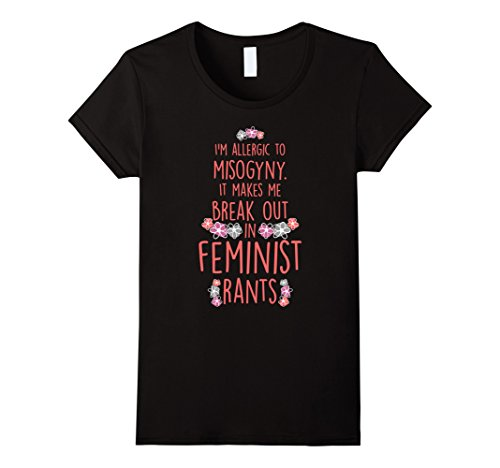 I'm Allergic To Misogyny T-Shirt