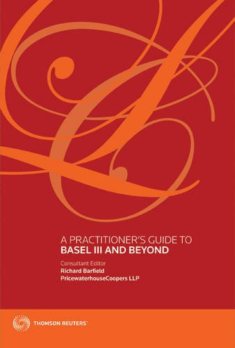 Practitioner's Guide to Basel III and Beyond