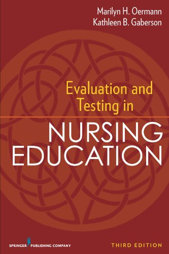 Evaluation and Testing in Nursing Education: Third...