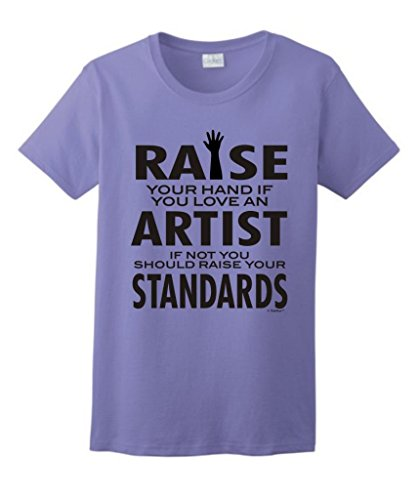 Love An Artist If Not Raise Your Standards Ladies T-Shirt Large Violet