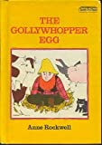 The gollywhopper egg (Ready-to-read) (0027774708) by Rockwell, Anne F
