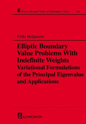 Elliptic Boundary Value Problems with Indefinite Weights, Variational Formulations of the Principal Eigenvalue, and Appl