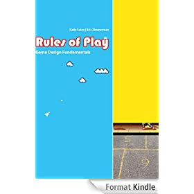 Rules of Play: Game Design Fundamentals (English Edition)