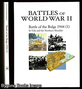 Battles of World War II. Battle of the Bulge 1944 (1) St Vith and the Northern Shoulder from Osprey Publishing