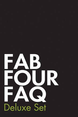Fab Four FAQ Deluxe Set: Fab Four FAQ and Fab Four FAQ 2.0, The Solo Years