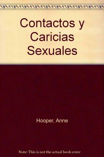 Contactos y Caricias Sexuales (Spanish Edition)