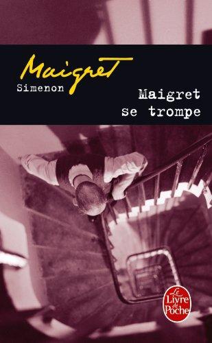 Maigret Se Trompe (Ldp Simenon) (French Edition)