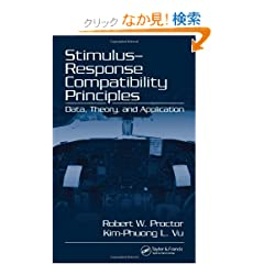 Stimulus-Response Compatibility Principles: Data, Theory, and Application