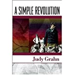 [ A SIMPLE REVOLUTION ] By Grahn, Judy ( Author) 2012 [ Paperback ]