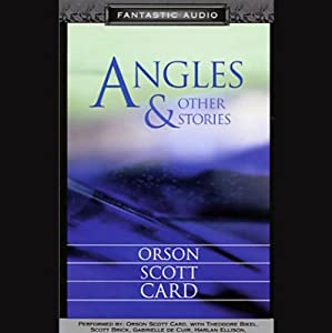 Angles: and Other Stories | [Orson Scott Card]