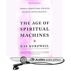 The Age of Spiritual Machines Quotes