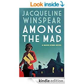 Among the Mad: 6 (Maisie Dobbs)